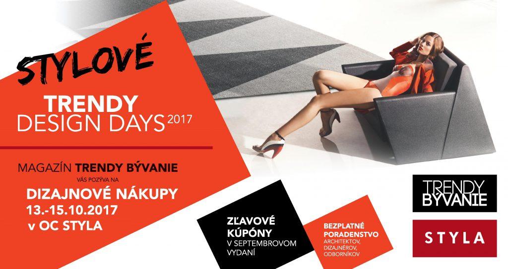STYLOVÉ TRENDY DESIGN DAYS 2017