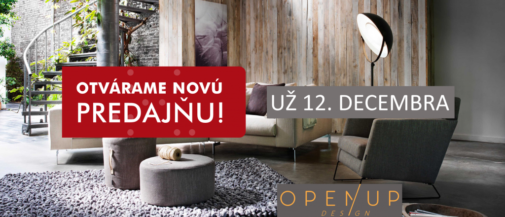 OPEN UP Design – otvárame 12.decembra!
