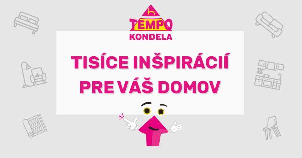 TEMPO KONDELA – už 28 rokov na slovenskom trhu